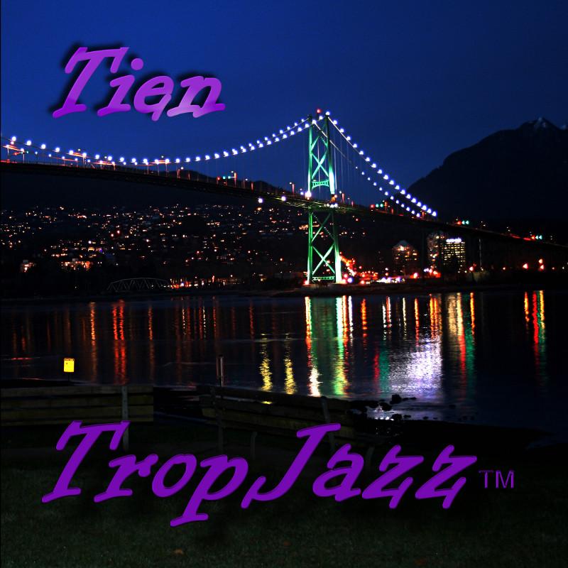 Tien - TropJazz